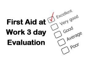 PLT Training First Aid at Work 3 day Evaluation