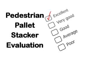 PLT Training Pedestrian Pallet Stacker Evaluation