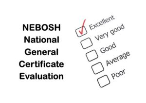 NEBOSH National General Certificate in Occupational Health and Safety Course Evaluation
